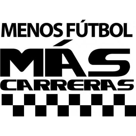 Menos Fútbol Más Carreras decoración con vinilo