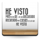 vinilo decorativo Vinilo Vintage Texto He Visto...